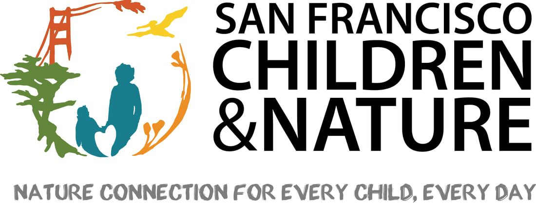 San Francisco Children and Nature: Nature Connection for Every Child, Every Day